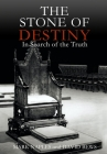 The Stone of Destiny: In Search of the Truth Cover Image