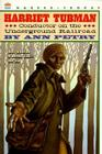 Harriet Tubman: Conductor on the Underground Railroad Cover Image