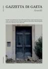 Gazzetta di Gaeta - Num. 1, Anno I: Assedi Cover Image