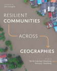 Resilient Communities Across Geographies Cover Image