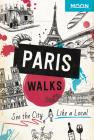 Moon Paris Walks (Travel Guide) Cover Image