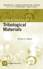 Characterization of Tribological Materials Cover Image