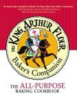 The King Arthur Flour Baker's Companion: The All-Purpose Baking Cookbook A James Beard Award Winner (King Arthur Flour Cookbooks) Cover Image