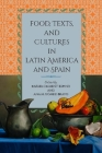 Food, Texts, and Cultures in Latin America and Spain Cover Image