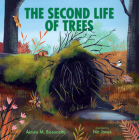 The Second Life of Trees (Imagine This!) Cover Image