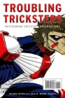 Troubling Tricksters: Revisioning Critical Conversations (Indigenous Studies) Cover Image