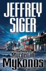 Murder in Mykonos: An Inspector Kaldis Mystery Cover Image