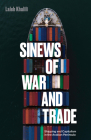 Sinews of War and Trade: Shipping and Capitalism in the Arabian Peninsula Cover Image