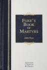 Foxe's Book of Martyrs (Hendrickson Classics) Cover Image