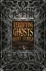 Terrifying Ghosts Short Stories (Gothic Fantasy) Cover Image