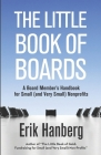 The Little Book of Boards: A Board Member's Handbook for Small (and Very Small) Nonprofits Cover Image