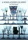 A Wine-Lover's Glasses: The A.C. Hubbard Collection of Antique English Glass Cover Image
