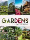 Gardens Switzerland: 52 botanical gems that inspire and astound Cover Image