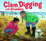 Clam Digging with Grandma: English Edition Cover Image