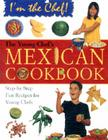 The Young Chef's Mexican Cookbook (I'm the Chef) Cover Image