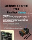 SolidWorks Electrical 2020 Black Book (Colored) Cover Image