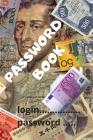 Password Book: Password Storage Book, Passcode Diary, Password Log Book Cover Image