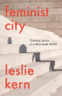 Feminist City: Claiming Space in a Man-Made World Cover Image