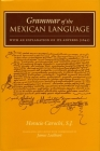 Grammar of the Mexican Language with an Explanation of Its Adverbs: (1645) Cover Image