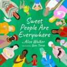 Sweet People Are Everywhere (Children Around the World Books, Diversity Books) Cover Image
