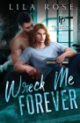 Wreck Me Forever Cover Image