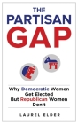 The Partisan Gap: Why Democratic Women Get Elected But Republican Women Don't Cover Image