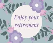 Happy Retirement Guest Book (Hardcover): Guestbook for retirement, message book, memory book, keepsake, landscape, retirement book to sign Cover Image