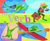 If You Were a Verb (Word Fun) Cover Image
