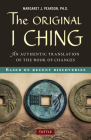 Original I Ching: An Authentic Translation of the Book of Changes Cover Image