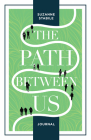 The Path Between Us Journal Cover Image