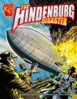 The Hindenburg Disaster (Graphic History) Cover Image