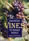 Growing Vines to Make Wines Cover Image
