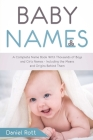 Baby Names: A Complete Name Book With Thousands of Boys and Girls Names - Including the Means and Origins Behind Them Cover Image