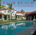 Palm Beach: An Architectural Heritage: Stories in Preservation and Architecture Cover Image