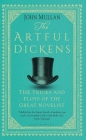 The Artful Dickens: The Tricks and Ploys of the Great Novelist Cover Image