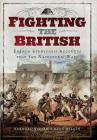 Fighting the British: French Eyewitness Accounts from the Napoleonic Wars Cover Image