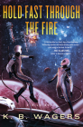 Hold Fast Through the Fire: A NeoG Novel Cover Image