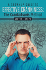 A Grownup Guide to Effective Crankiness: : The Crankatsuris Method Cover Image