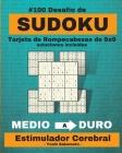 #100 Desafío de SUDOKU Tarjeta de Rompecabezas de 9x9 soluciones incluidas: Libro de rompecabezas de Sudoku con letra grande para adultos, Estimulador Cover Image