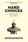 Hard Choices: What Britain Does Next Cover Image