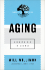 Aging: Growing Old in Church Cover Image