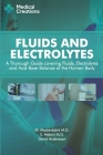 Fluids and Electrolytes: A Thorough Guide covering Fluids, Electrolytes and Acid-Base Balance of the Human Body Cover Image