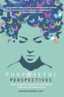 Purposeful Perspectives: Empowering Black Women Towards Spiritual Alignment, Self-Mastery and Joy Cover Image