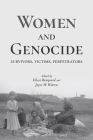 Women and Genocide: Survivors, Victims, Perpetrators Cover Image