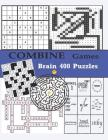Combine Games Brain 400 Puzzles: Adult Activity Book Large Print Variety Sudoku Word Search Maze Rebus Crossword Cross Number Puzzles Cover Image