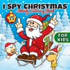 I Spy Christmas Activity Coloring Book For Kids Ages 2-5: Gifts for Toddlers, Boys, Girls, Preschool, 2, 3, 4, 5, & 6 Years Old - Cute Books For Stock Cover Image