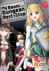 My Room is a Dungeon Rest Stop (Manga) Vol. 4 Cover Image