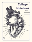 College Notebook: Student workbook Journal Diary Heart organ design cover notepad by Raz McOvoo Cover Image