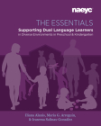 The Essentials: Dual Language Learners in Diverse Environments in Preschool and Kindergarten Cover Image