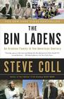 The Bin Ladens: An Arabian Family in the American Century Cover Image